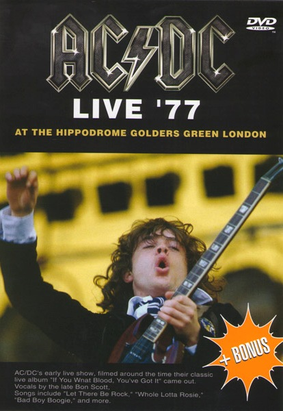 AC/DC - Live` 77 At The Hippodrome Golders Green London