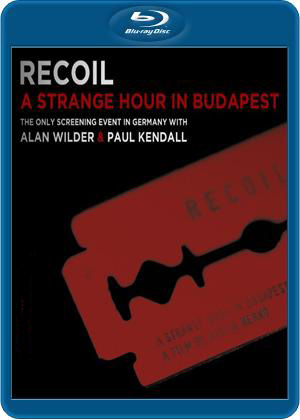 Recoil A Strange Hour In Budapest (Blu-ray)