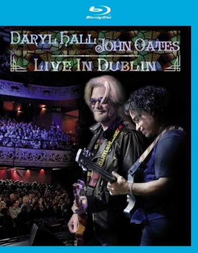 Daryl Hall and John Oates Live In Dublin (Blu-ray)