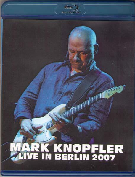 Mark Knopfler Live In Berlin 2007 (Blu-ray)