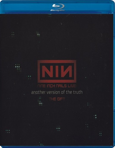 Nine Inch Nails Another Version Of The Truth part 1 The Gift (Blu-ray)