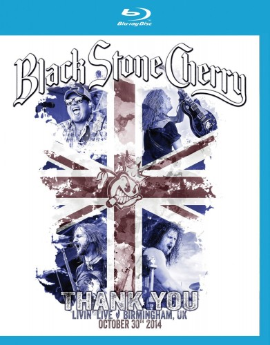 Black Stone Cherry Thank You Living Live Birmingham UK (Blu-ray)